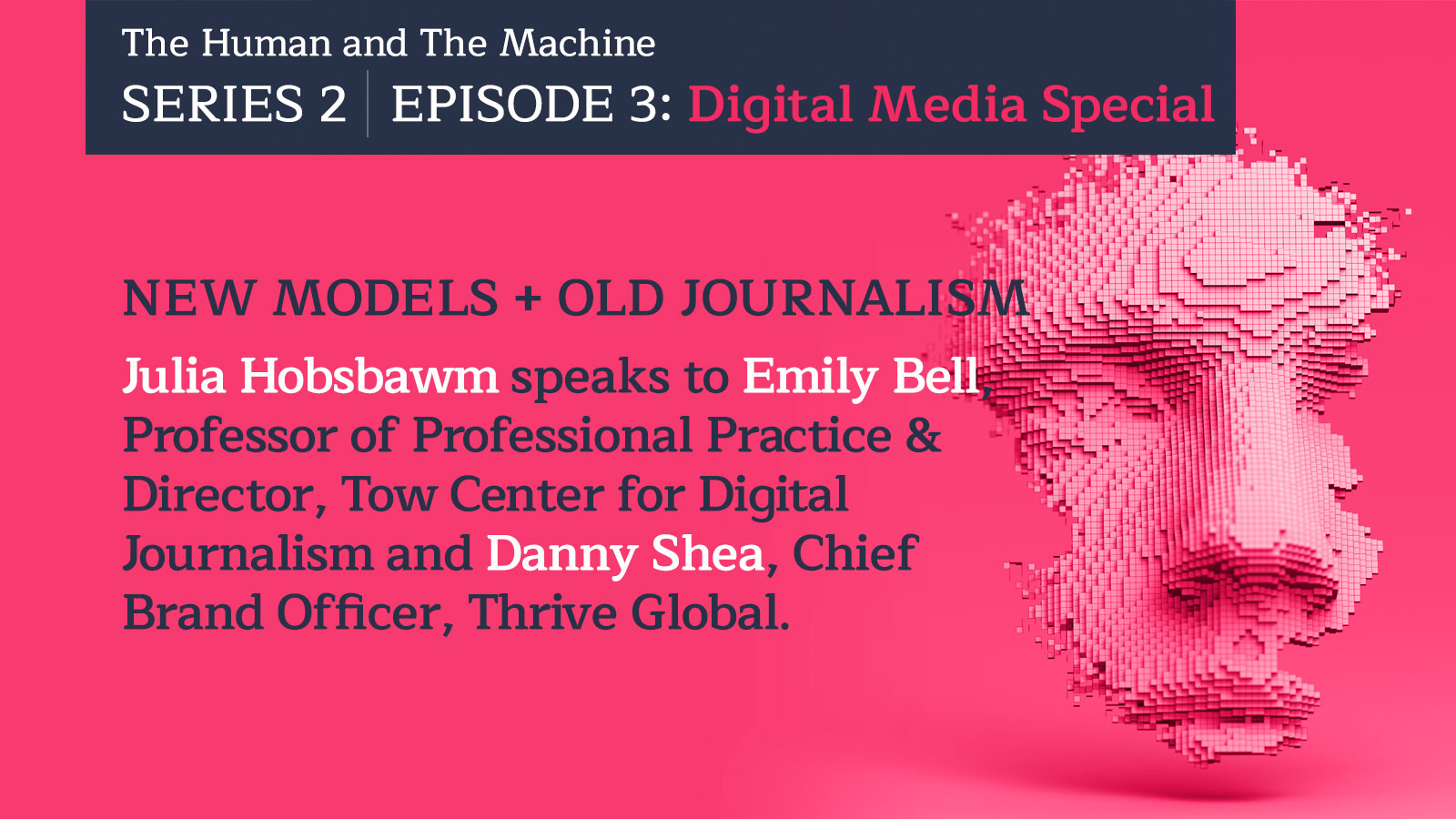 Digital Media Special: New Models + Old Journalism